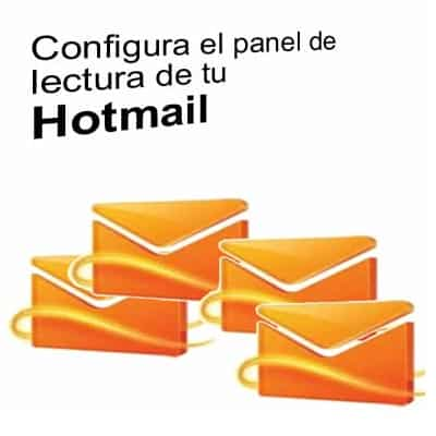 Hotmail configurar panel de lectura